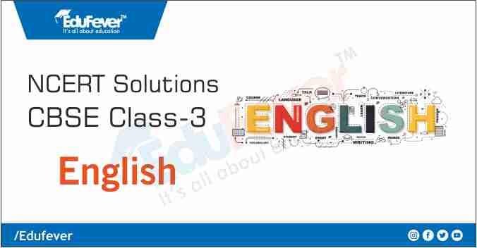Class 3 English NCERT Solution