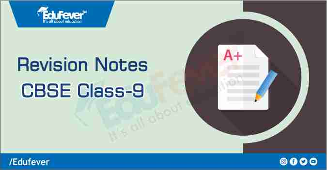 Class 9 Revision Notes