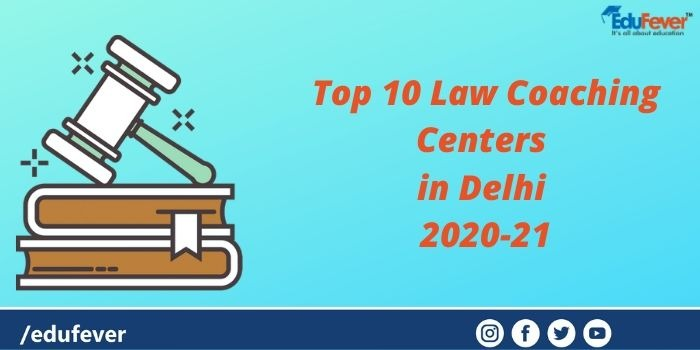 Top 10 Law Coaching Centers in Delhi