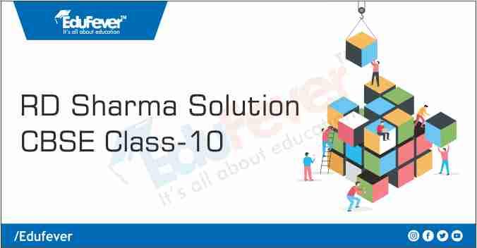 Class 10 RD Sharma Solution
