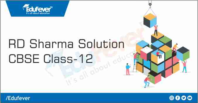 Class 12 RD Sharma Solution