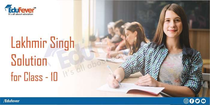 Lakhmir Singh Solution for Class 10