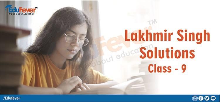 Lakhmir Singh Solution for Class 9