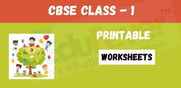 CBSE Class - 1 Printable Worksheets