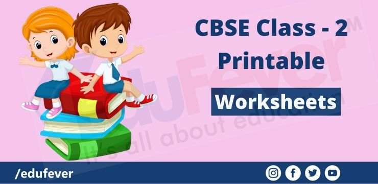 CBSE Class - 2 printable worksheets