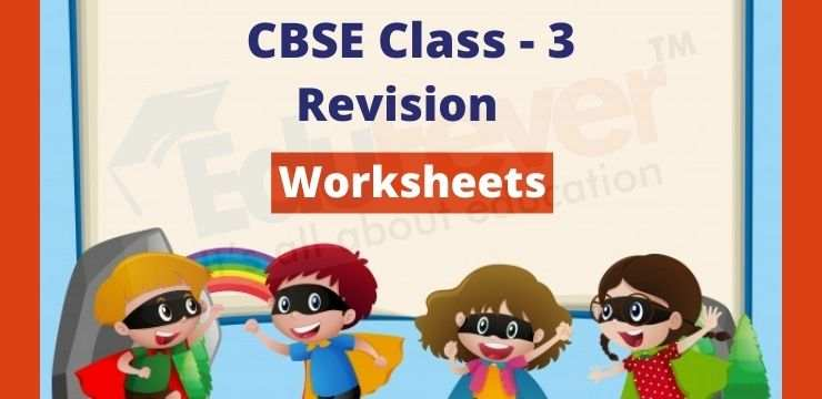 CBSE Class - 3 revision worksheets
