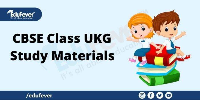 CBSE Class UKG Study Materials