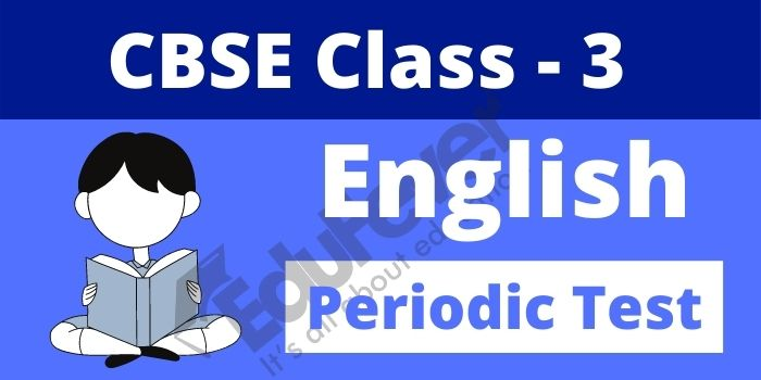Class 3 English Periodic Test