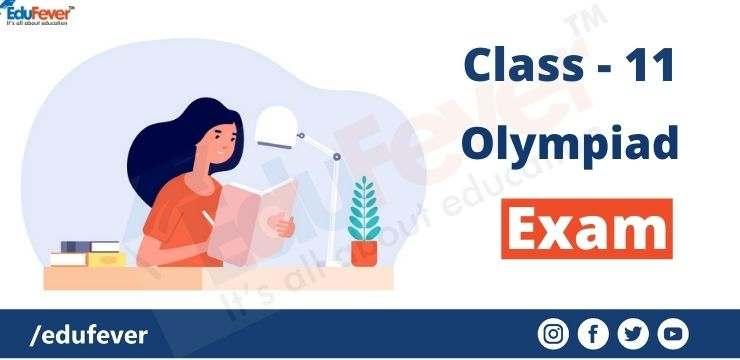 Class - 11 olympiad exam