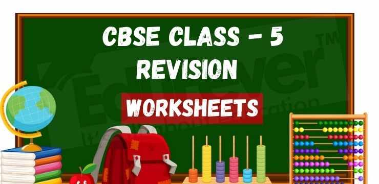 Class - 5 Revision worksheets