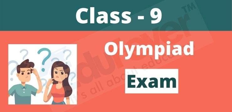 Class - 9 Olympiad exam