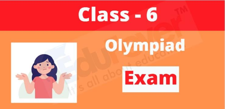 class 6 olympiad exam